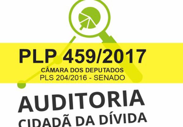 Auditoria Cidadão da Divida  interpela deputados extrajudicialmente sobre PLP 459/2017