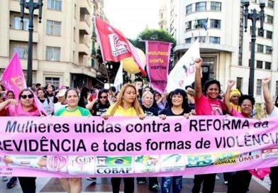Mulheres nas ruas contra a reforma da Previdência