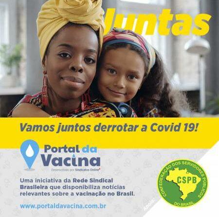 CSPB solicita engajamento de sua base sindical junto ao Portal da Vacina