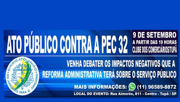 Hoje tem Audiência Pública em Tupã contra a PEC 32. Participe!